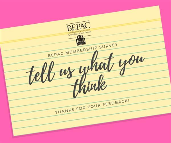 Click here to complete the BEPAC membership survey.